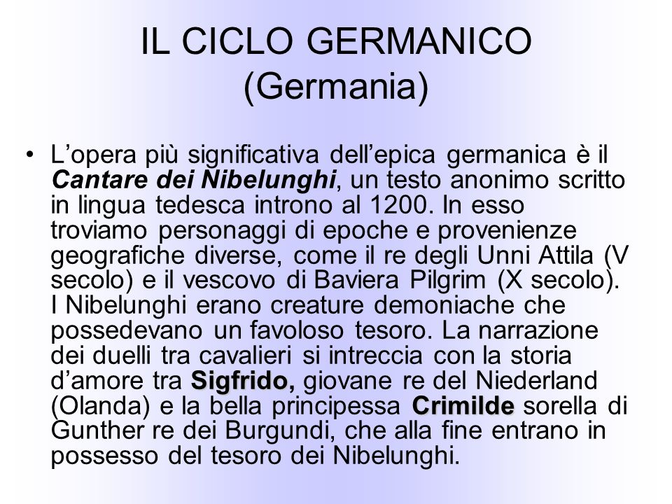 IL CICLO GERMANICO (Germania)