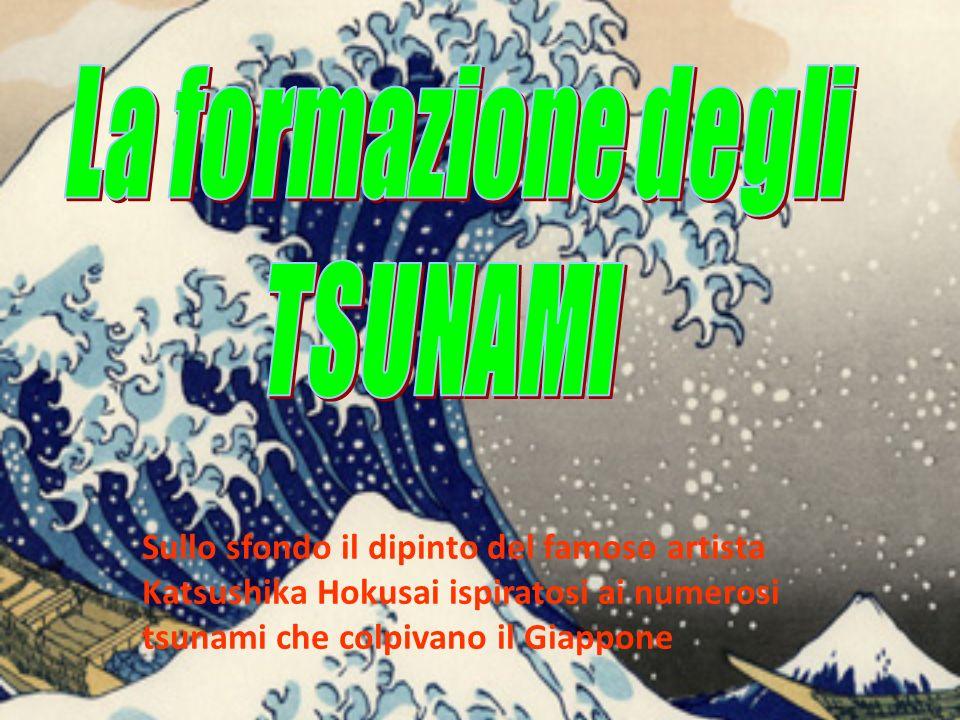 La formazione degli TSUNAMI