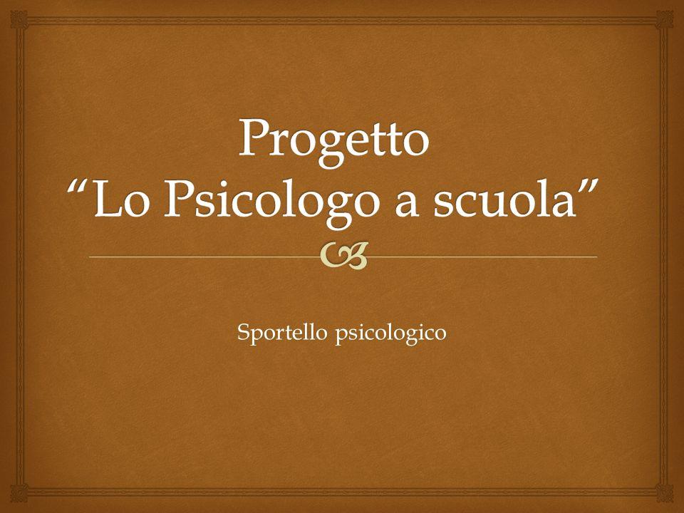 Progetto Lo Psicologo a scuola