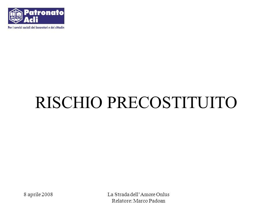 RISCHIO PRECOSTITUITO