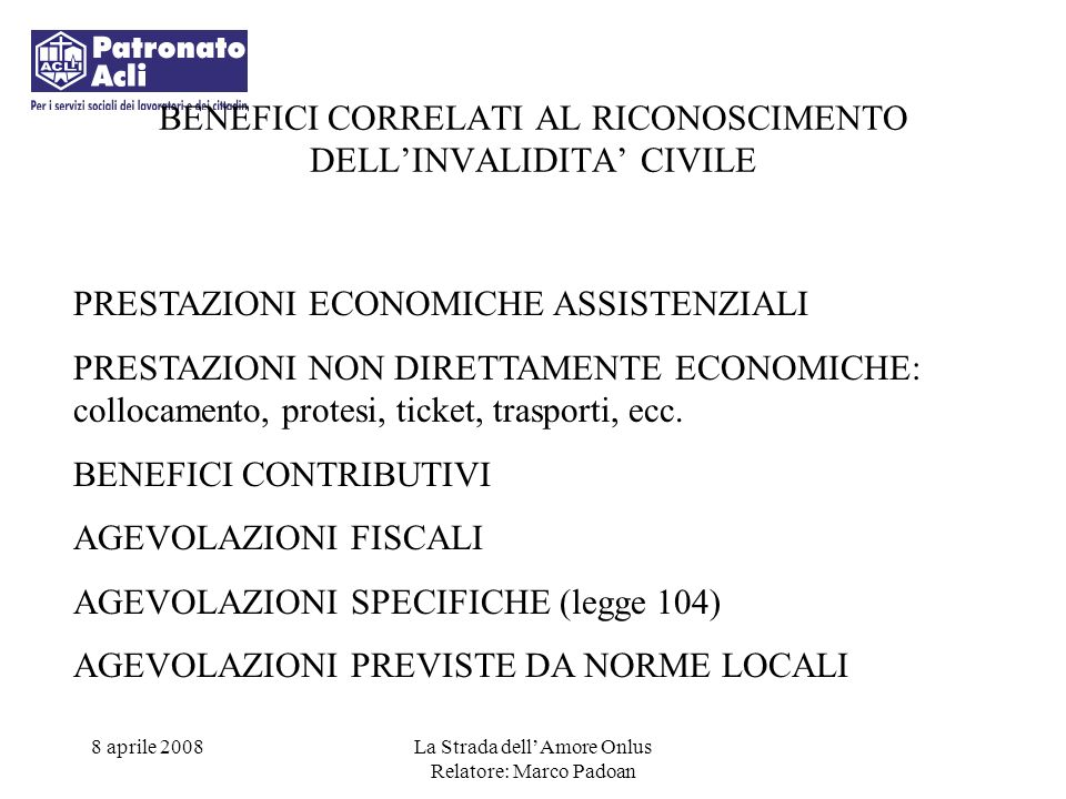 BENEFICI CORRELATI AL RICONOSCIMENTO DELL'INVALIDITA' CIVILE
