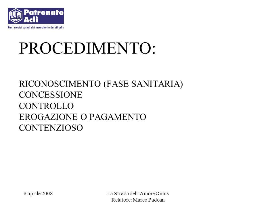 PROCEDIMENTO: RICONOSCIMENTO (FASE SANITARIA) CONCESSIONE CONTROLLO EROGAZIONE O PAGAMENTO CONTENZIOSO