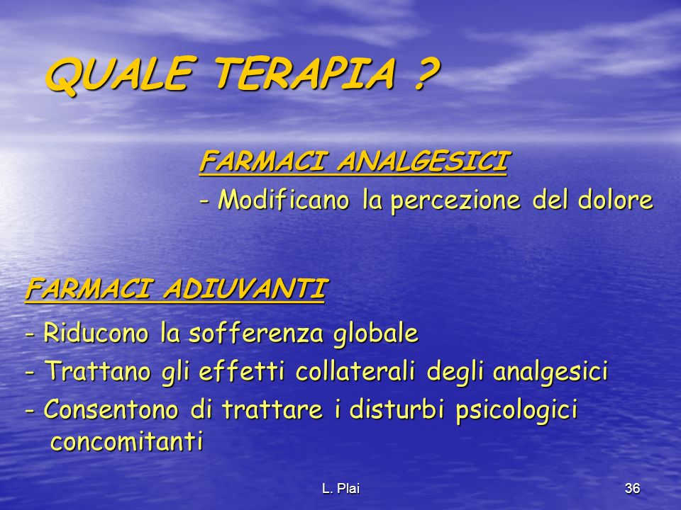QUALE TERAPIA FARMACI ANALGESICI