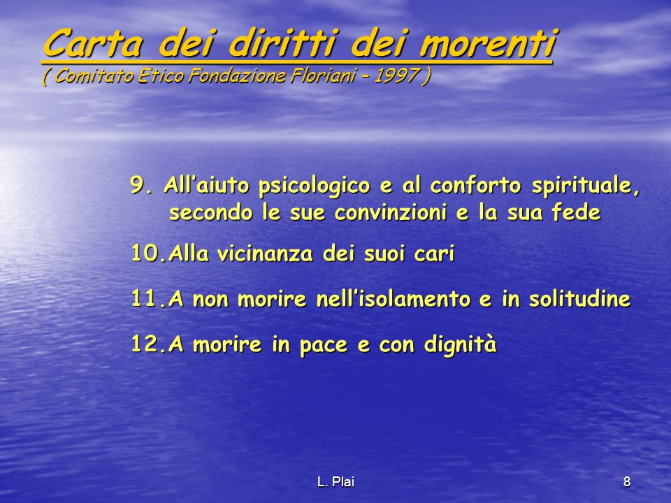 Carta dei diritti dei morenti ( Comitato Etico Fondazione Floriani – 1997 )