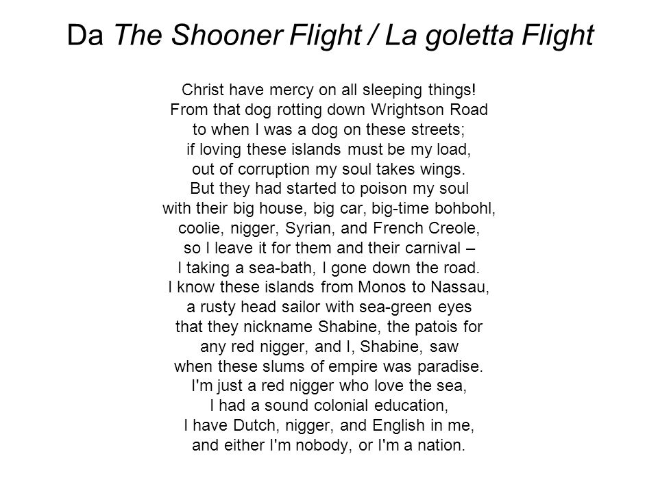 Da The Shooner Flight / La goletta Flight