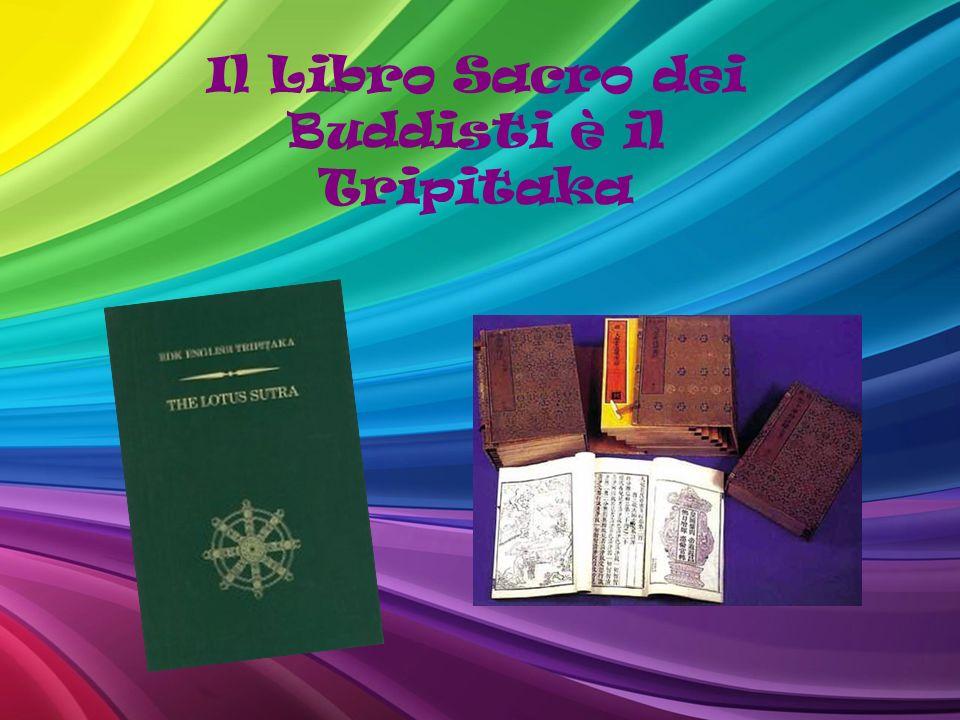 Il Libro Sacro dei Buddisti è il Tripitaka