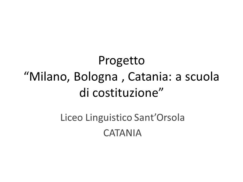 Progetto Milano, Bologna , Catania: a scuola di costituzione