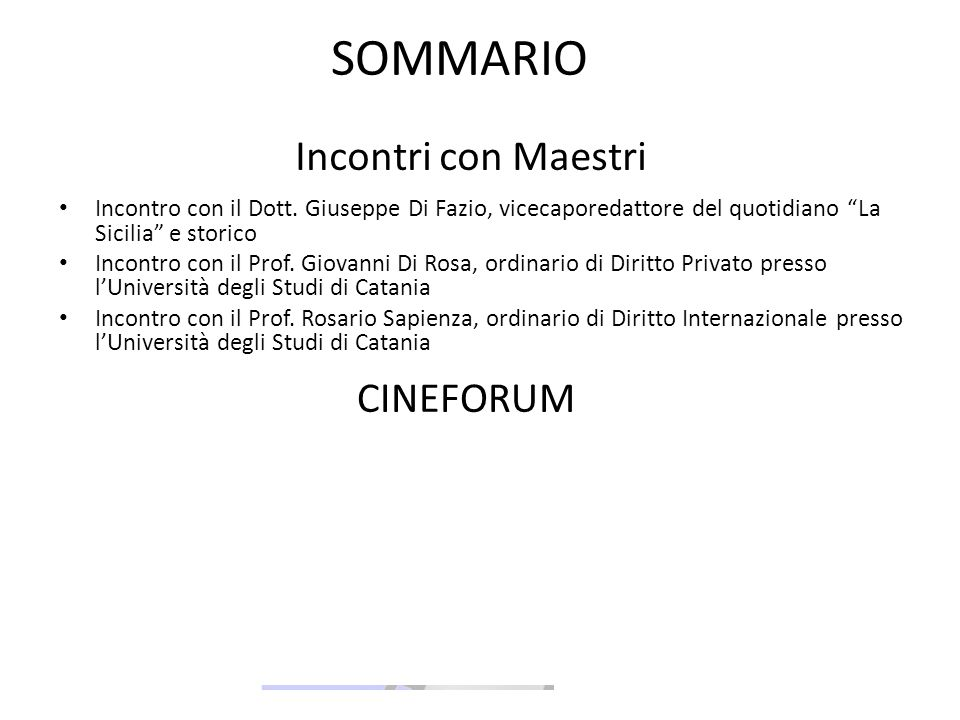 SOMMARIO Incontri con Maestri CINEFORUM