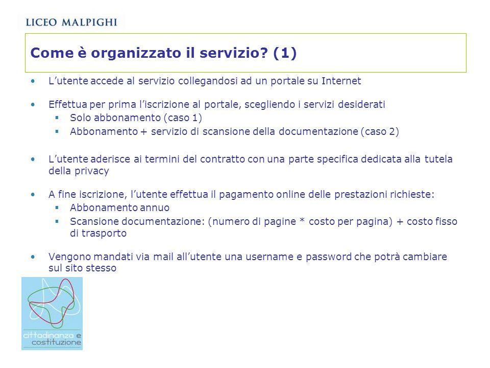 Come è organizzato il servizio (1)