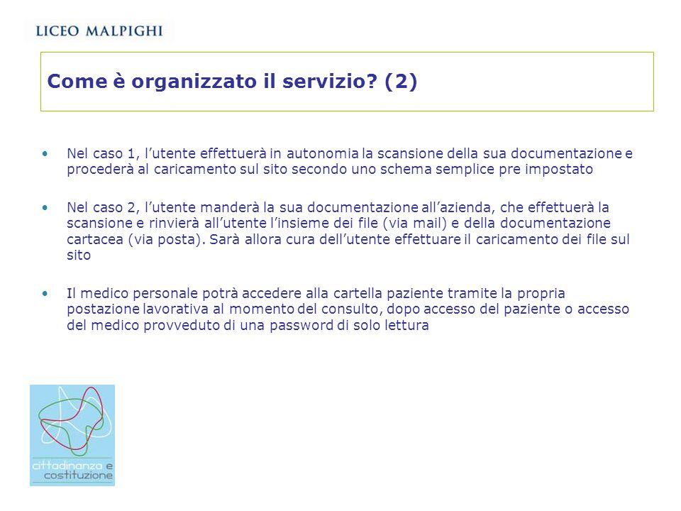Come è organizzato il servizio (2)