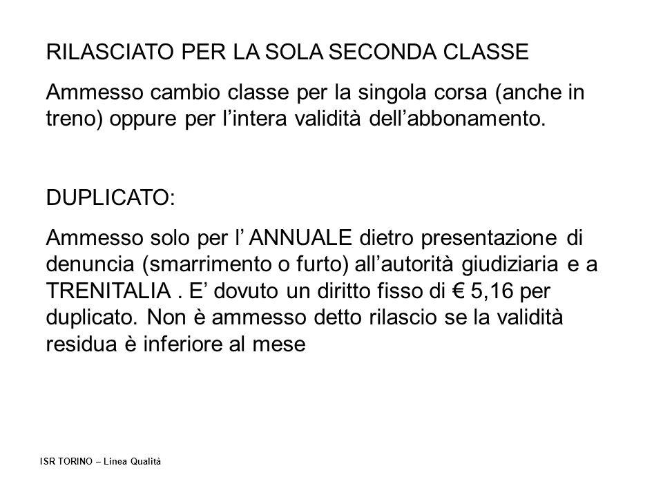 RILASCIATO PER LA SOLA SECONDA CLASSE