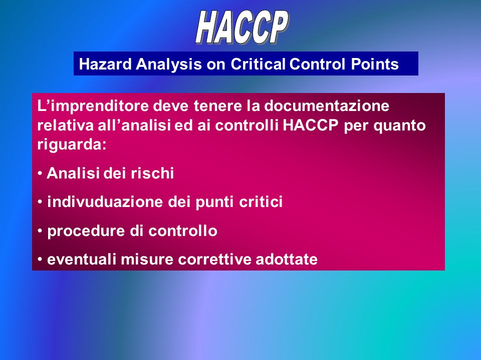 HACCP Hazard Analysis on Critical Control Points