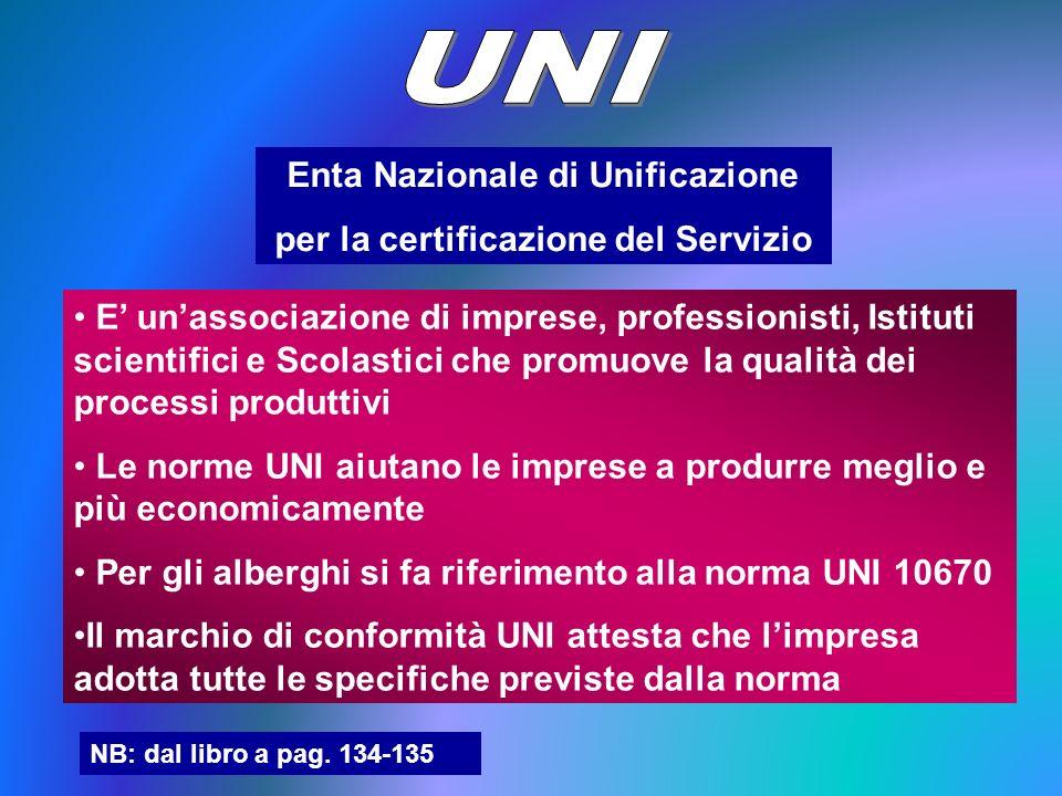 Enta Nazionale di Unificazione per la certificazione del Servizio