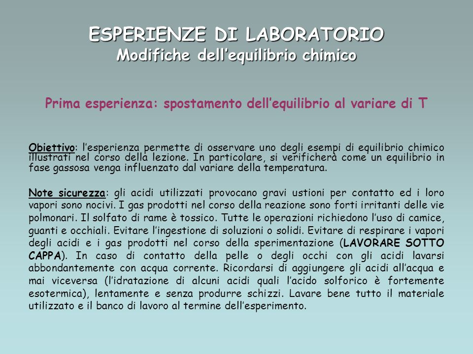 ESPERIENZE DI LABORATORIO Modifiche dell'equilibrio chimico