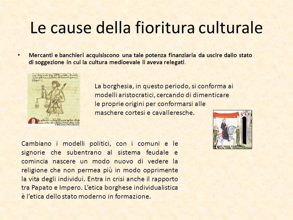 Le cause della fioritura culturale