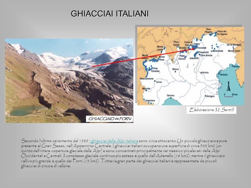 GHIACCIAI ITALIANI Elaborazione M. Santilli