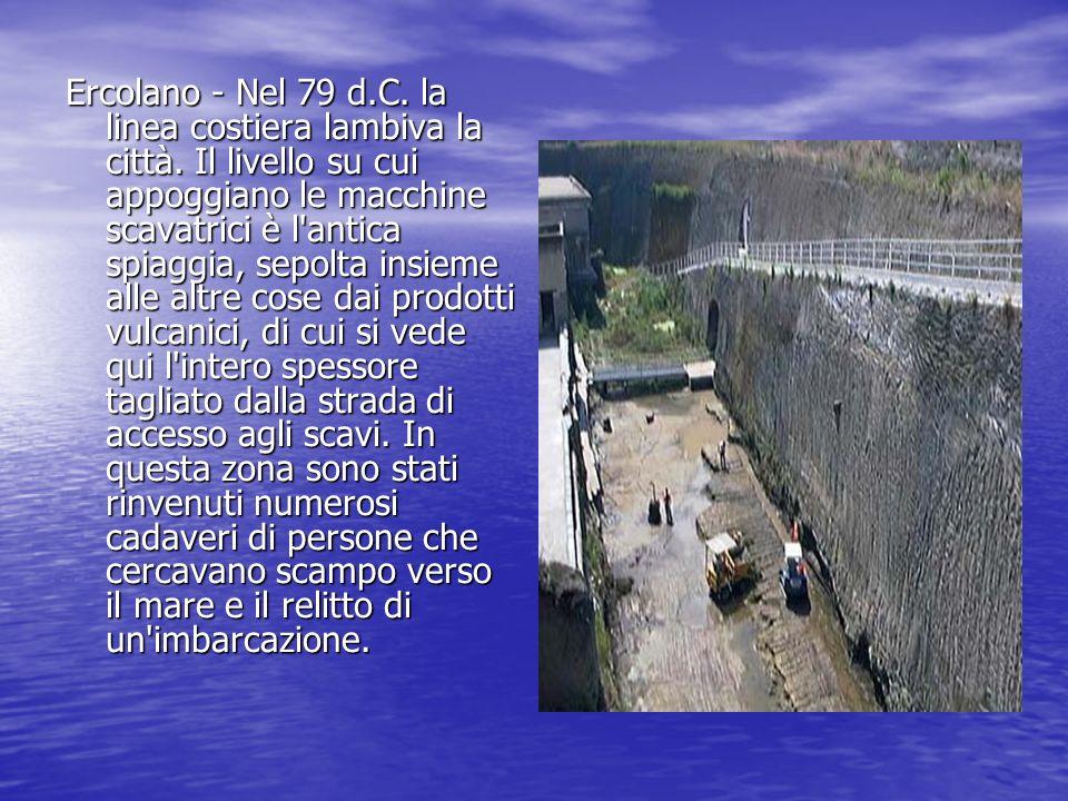 Ercolano - Nel 79 d. C. la linea costiera lambiva la città