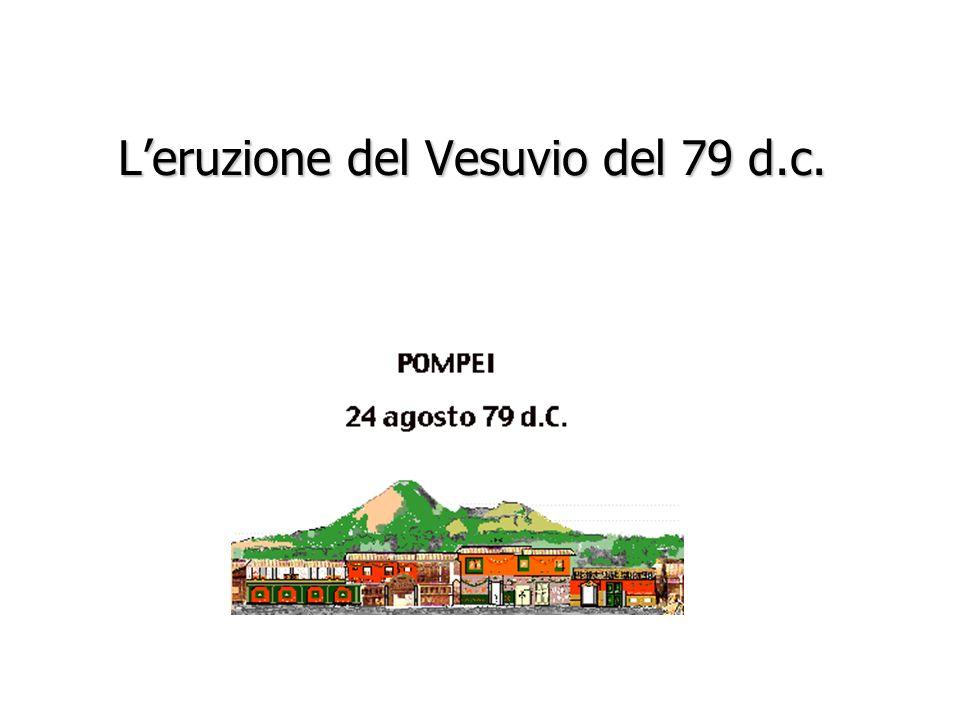 L'eruzione del Vesuvio del 79 d.c.
