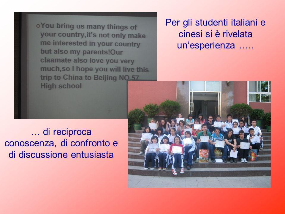 Per gli studenti italiani e cinesi si è rivelata un'esperienza …..