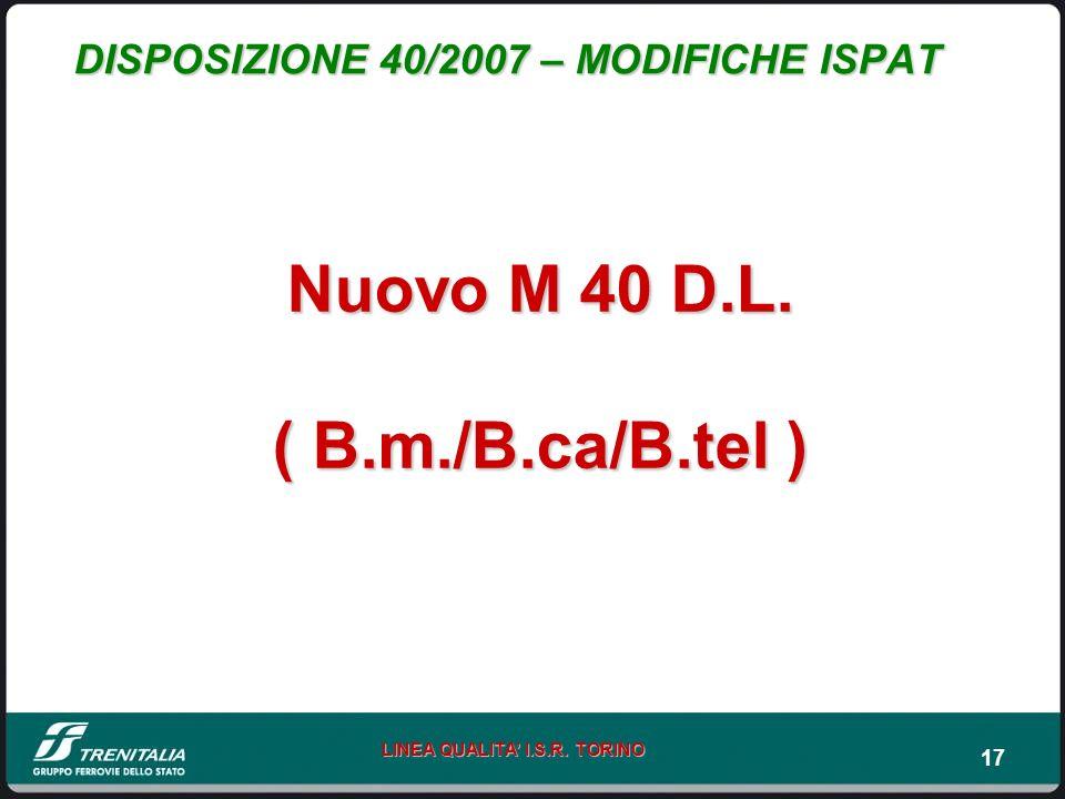 DISPOSIZIONE 40/2007 – MODIFICHE ISPAT