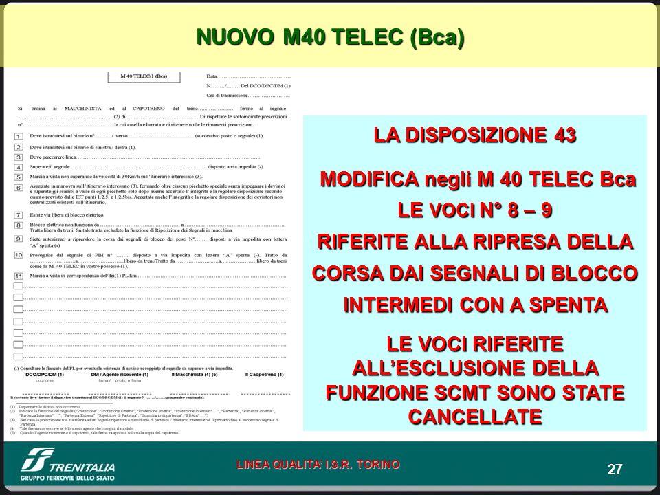 NUOVO M40 TELEC (Bca) LA DISPOSIZIONE 43