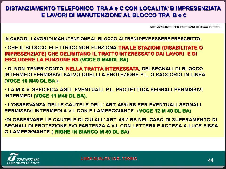 DISTANZIAMENTO TELEFONICO TRA A e C CON LOCALITA' B IMPRESENZIATA