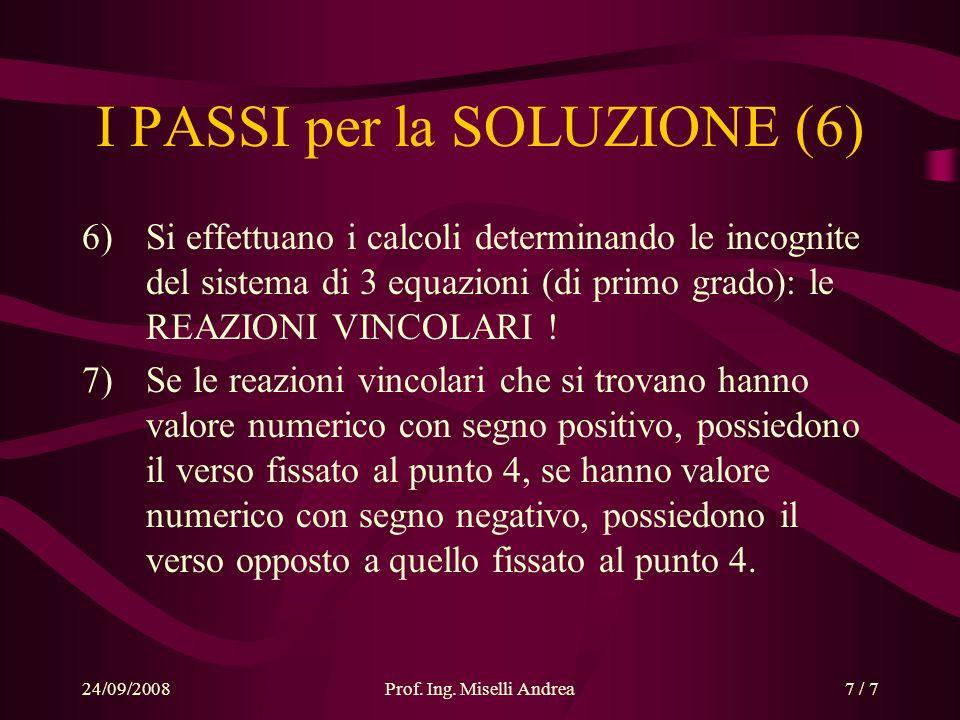 I PASSI per la SOLUZIONE (6)