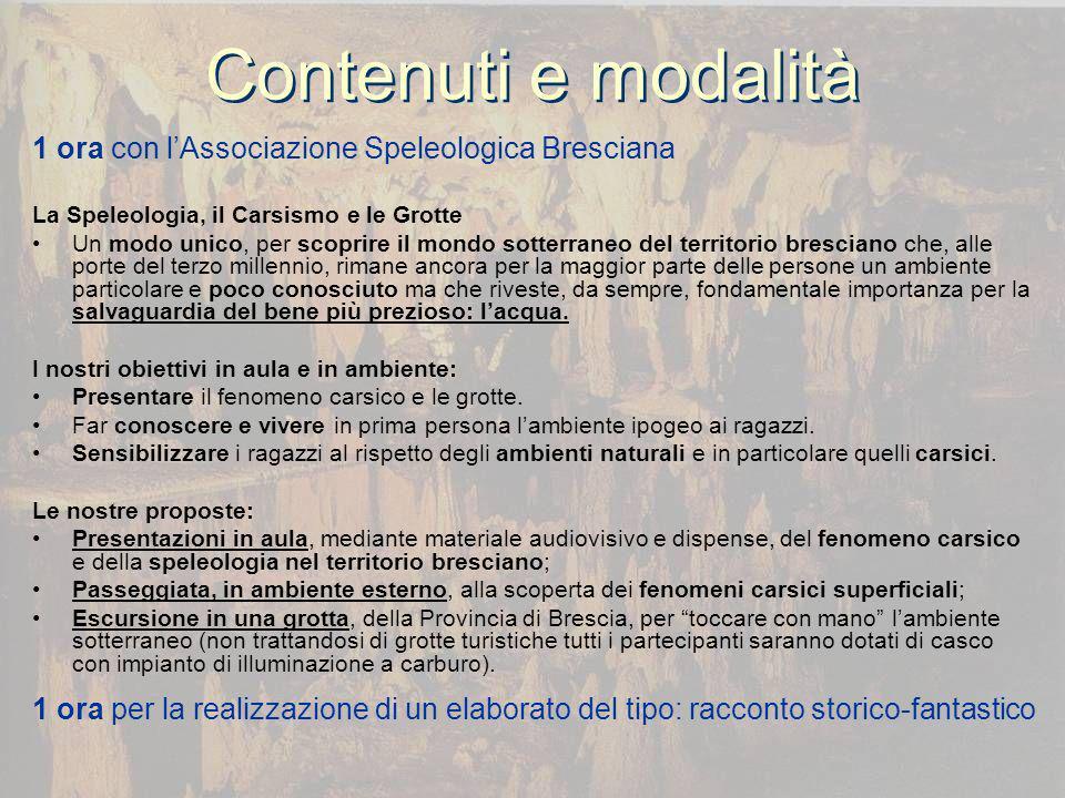 Contenuti e modalità 1 ora con l'Associazione Speleologica Bresciana