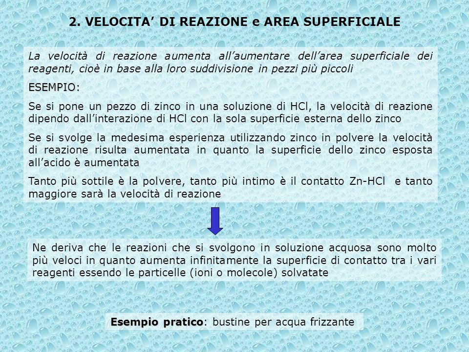2. VELOCITA' DI REAZIONE e AREA SUPERFICIALE