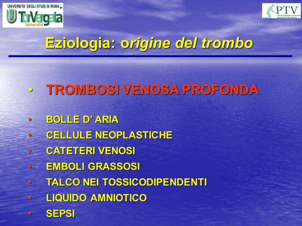 Eziologia: origine del trombo