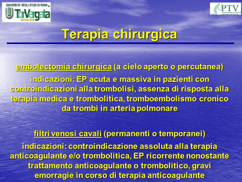 Terapia chirurgica embolectomia chirurgica (a cielo aperto o percutanea)