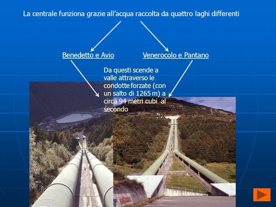 La centrale funziona grazie all'acqua raccolta da quattro laghi differenti