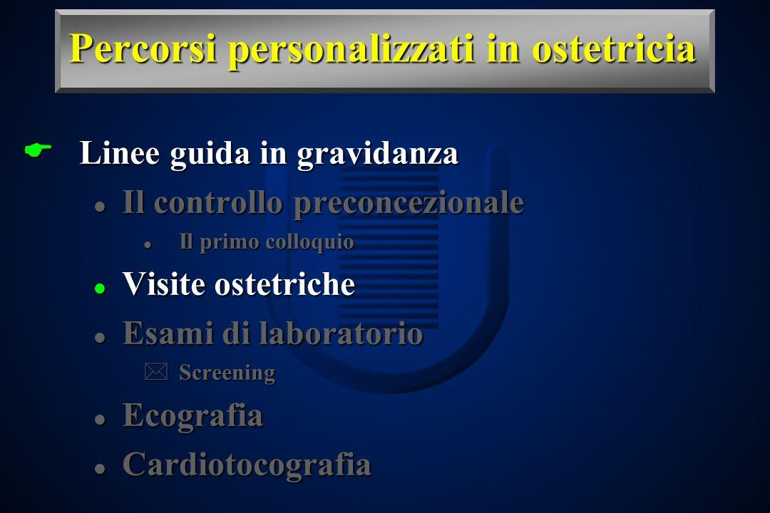 Percorsi personalizzati in ostetricia