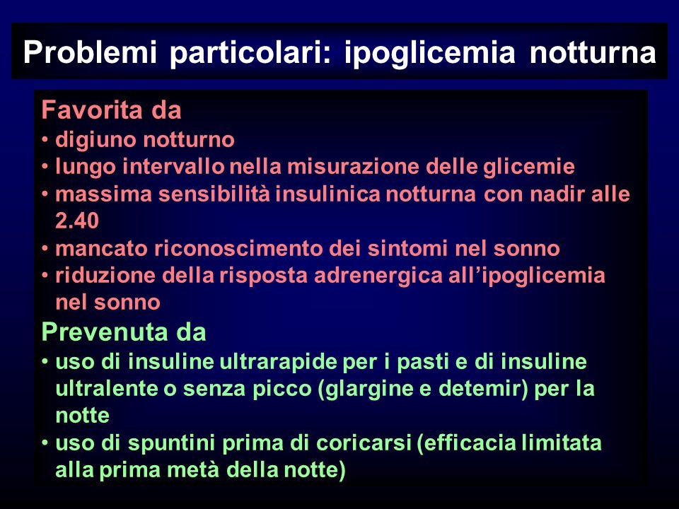Problemi particolari: ipoglicemia notturna