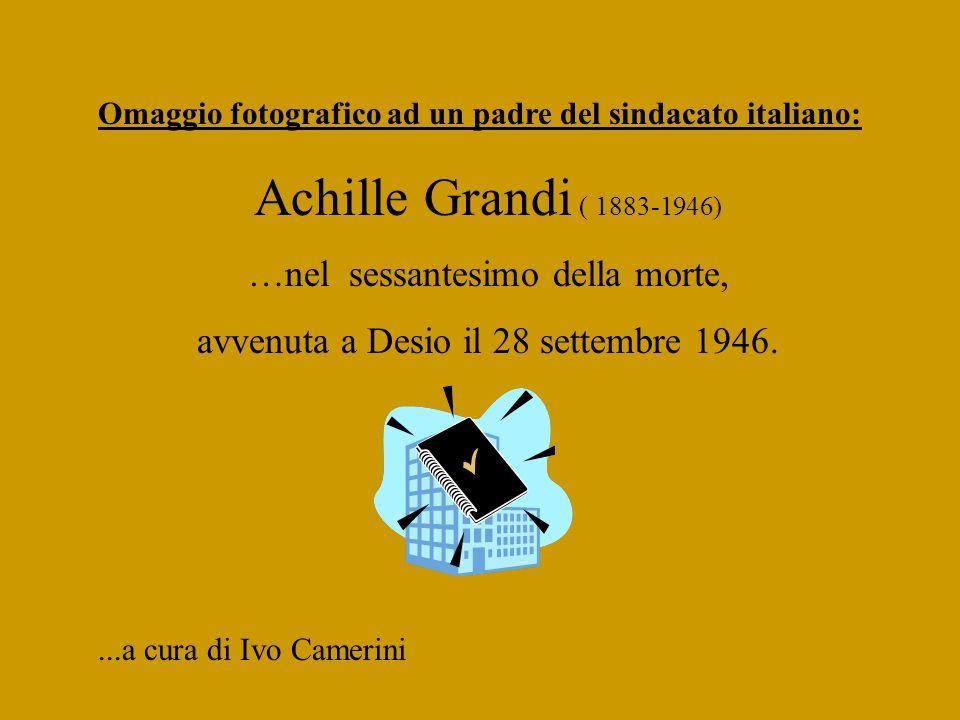 Achille Grandi ( 1883-1946) …nel sessantesimo della morte,