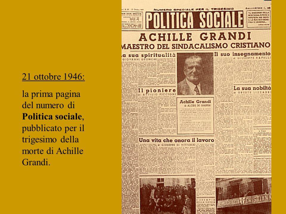21 ottobre 1946: la prima pagina del numero di Politica sociale, pubblicato per il trigesimo della morte di Achille Grandi.