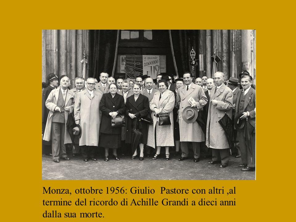 Monza, ottobre 1956: Giulio Pastore con altri ,al termine del ricordo di Achille Grandi a dieci anni dalla sua morte.