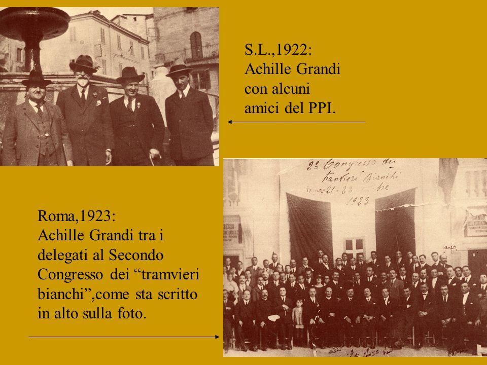 S.L.,1922: Achille Grandi con alcuni amici del PPI.