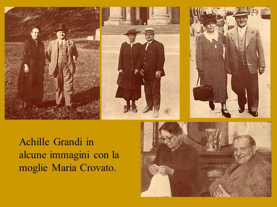 Achille Grandi in alcune immagini con la moglie Maria Crovato.