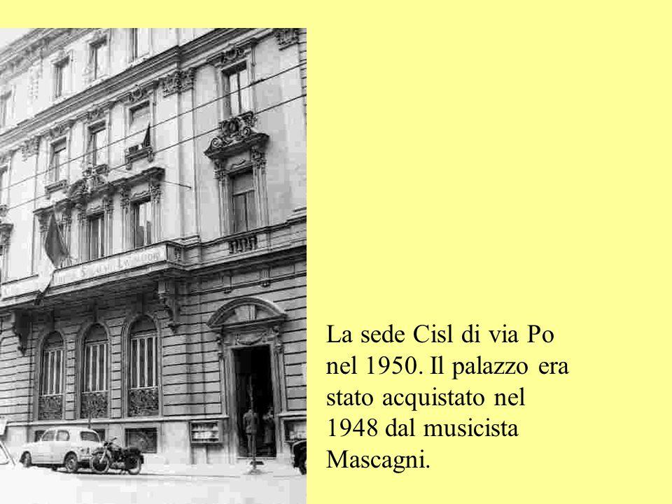 La sede Cisl di via Po nel 1950