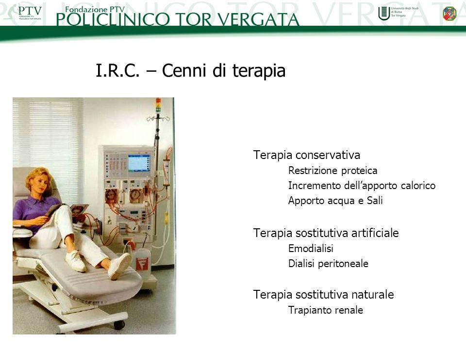 I.R.C. – Cenni di terapia Terapia conservativa