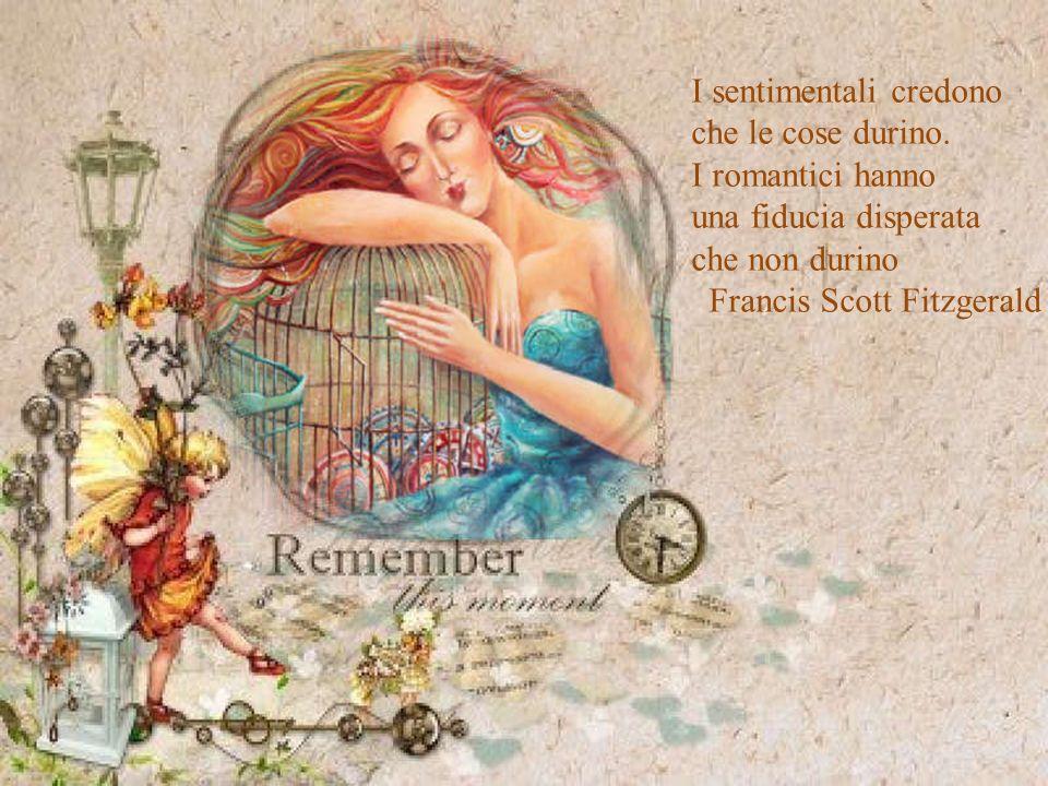 I sentimentali credono