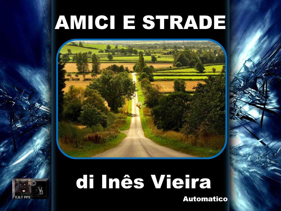 AMICI E STRADE di Inês Vieira Automatico
