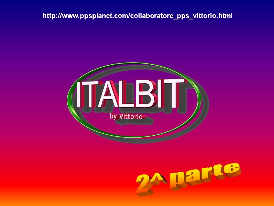 http://www.ppsplanet.com/collaboratore_pps_vittorio.html 2^ parte