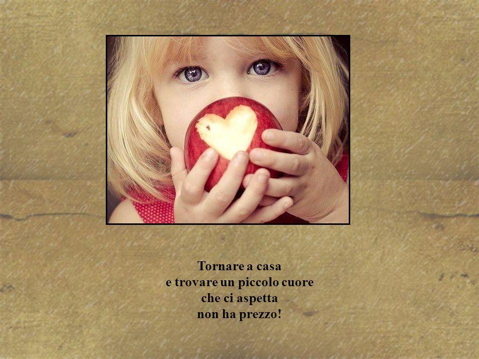 e trovare un piccolo cuore