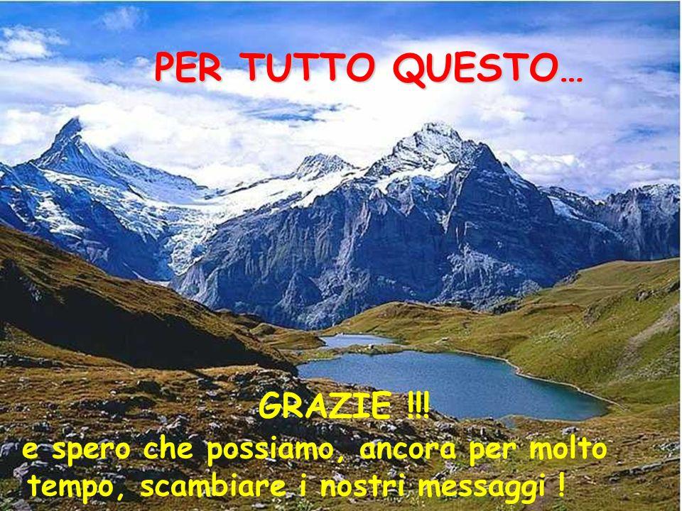 PER TUTTO QUESTO… GRAZIE !!!