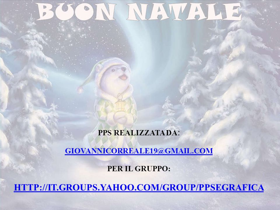 HTTP://IT.GROUPS.YAHOO.COM/GROUP/PPSEGRAFICA PPS REALIZZATA DA: