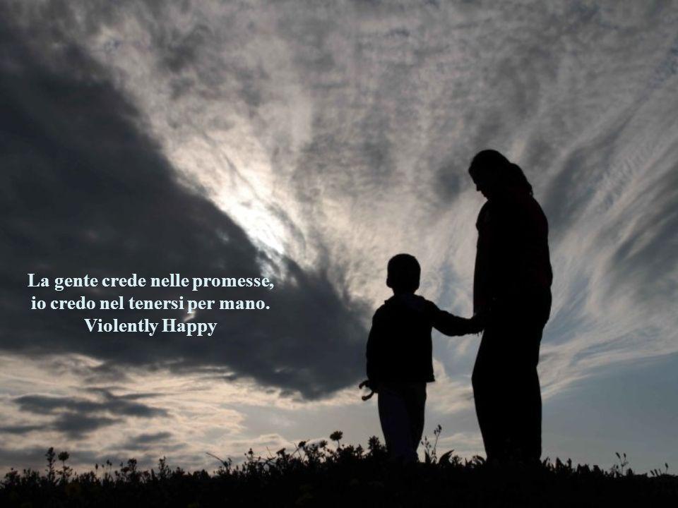 La gente crede nelle promesse,