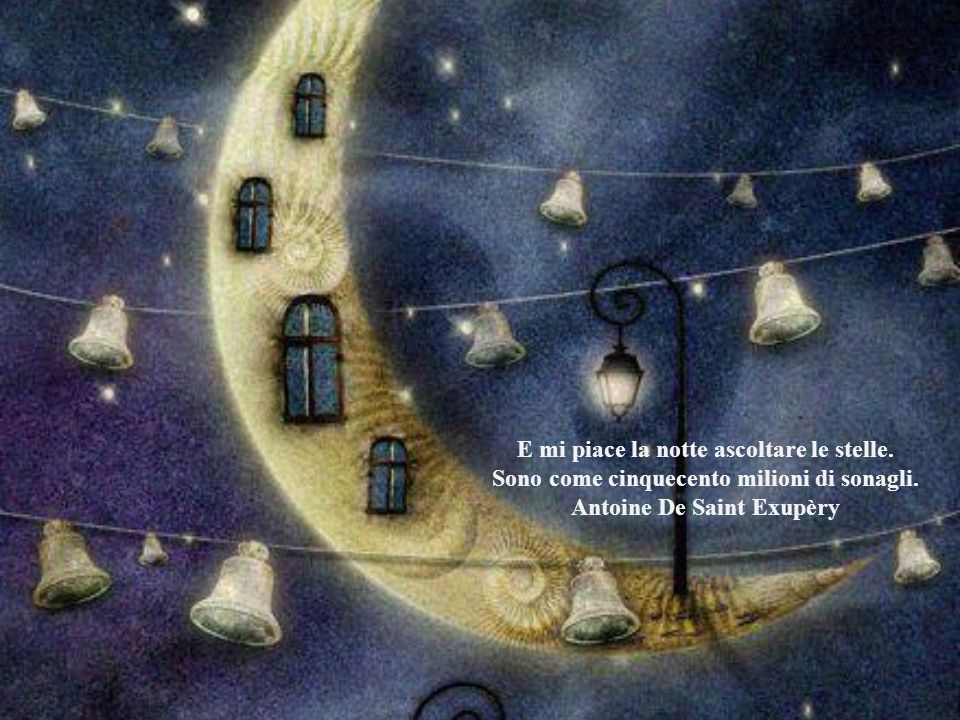 E mi piace la notte ascoltare le stelle