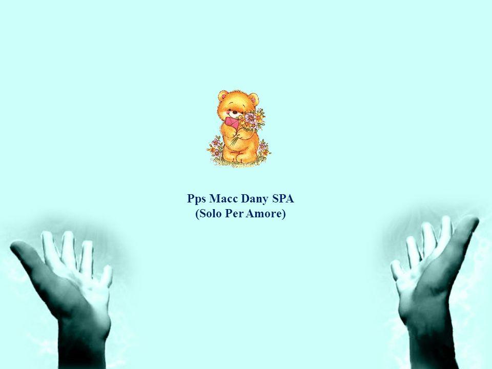 Pps Macc Dany SPA (Solo Per Amore)